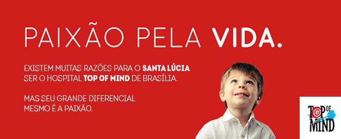 Santa Lúcia é o hospital Top of Mind 2014