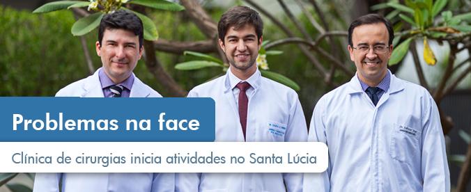 Clínica de cirurgias para corrigir problemas na face iniciará atividades no Santa Lúcia