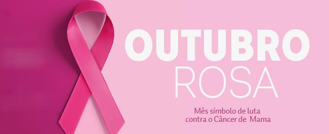 Mês símbolo de combate ao câncer de mama